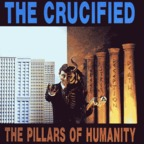 The Crucified - The Pillars Of Humanity