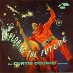 The Curtis Counce Quintet - Exploring The Future