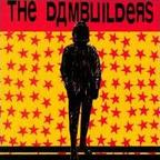 The Dambuilders - Islington Porn Tapes