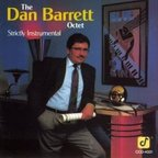 The Dan Barrett Octet - Strictly Instrumental
