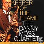 The Danny Moss Quartet - Keeper Of The Flame