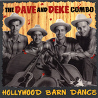 The Dave And Deke Combo - Hollywood Barn Dance