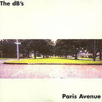 The dB's - Paris Avenue