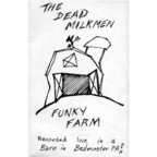 The Dead Milkmen - Funky Farm