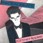 The Deadbeats - Kill The Hippies