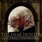 The Dear Hunter - Act II · The Meaning Of, & All Things Regarding Ms. Leading