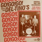 The Del-Tino's - Go!Go!Go! With The Del-Tino's