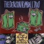 The Denison/Kimball Trio - Walls In The City