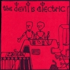 The Devil Is Electric - s/t