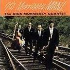 The Dick Morrissey Quartet - It's Morrissey, Man!
