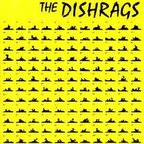 The Dishrags - Past Is Past