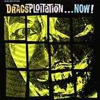The Drags - Dragsploitation... Now!