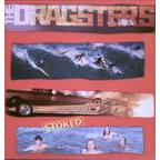 The Dragsters - Stoked