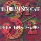 The Dream Syndicate - The Lost Tapes 1985-1988