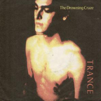 The Drowning Craze - Trance