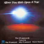The Drummonds - When You Wish Upon A Star