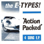 The E-Types! - Action Packed