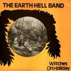 The Earth Hell Band - Witches On Holiday