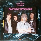 The Electric Chairs - Blatantly Offenzive