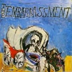 The Embarrassment - Death Travels West