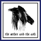The Æther And The Ash - s/t
