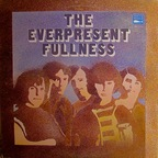 The Everpresent Fullness - s/t