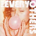 The Everyothers - Pink Sticky Lies