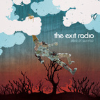 The Exit Radio - Alive At Sunrise