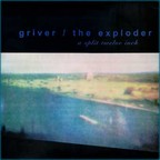 The Exploder - Griver