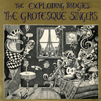 The Exploding Budgies - The Grotesque Singers