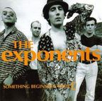 The Exponents - Something Beginning With C