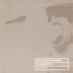 The Factory Incident - Helmshore e.p.