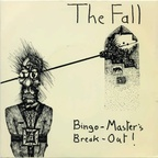 The Fall - Bingo-Master's Break-Out!