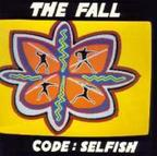 The Fall - Code: Selfish