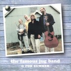 The Famous Jug Band - O For Summer