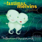 The Fantômas Melvins Big Band - Millennium Monsterwork