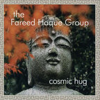 The Fareed Haque Group - Cosmic Hug
