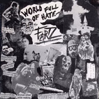 The Fartz - World Full Of Hate
