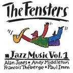 The Fensters - Jazz Music Vol. 1