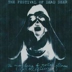 The Festival Of Dead Deer - The Many Faces Of Mental Illness · (A Collection)