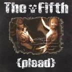 The Fifth - Plead