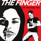The Finger - We Are Fuck You