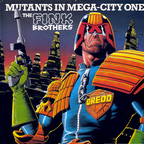 The Fink Brothers - Mutants In Mega-City One