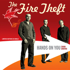 The Fire Theft - Hands on You
