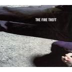 The Fire Theft - s/t