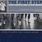 The First Step - Open Hearts And Clear Minds