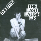 The Fits - The Last Laugh E.P.