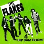 The Flakes - Bip Bam Boom!
