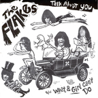 The Flakes - Talk About You