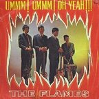 The Flames - Ummm! Ummm! Oh Yeah!!!
